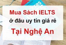 Mua sách Tiếng Anh IELTS ở đâu uy tín giá rẻ tại Nghệ An?