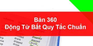 Bảng 360 động từ bất quy tắc Tiếng Anh