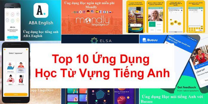 Top 10 Ứng Dụng Học Từ Vựng Tiếng Anh Miễn Phí Hiệu Quả Nhất!