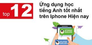 Top 12 Ứng Dụng Học Tiếng Anh Tốt Nhất Trên Iphone Ipad Hiện Nay