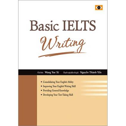 Basic IELTS Writing - Lộ Trình Tự Học Từ 0 Lên IELTS 6.5 và 7.0 Cho Người Mới Bắt Đầu